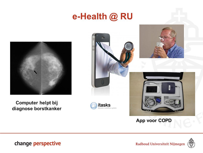 e-Health @ RU App voor COPD Computer helpt bij diagnose borstkanker