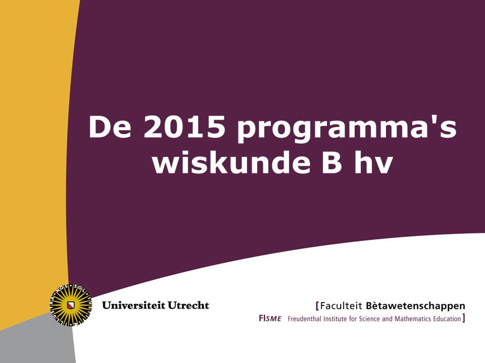 De 2015 programma's wiskunde B hv