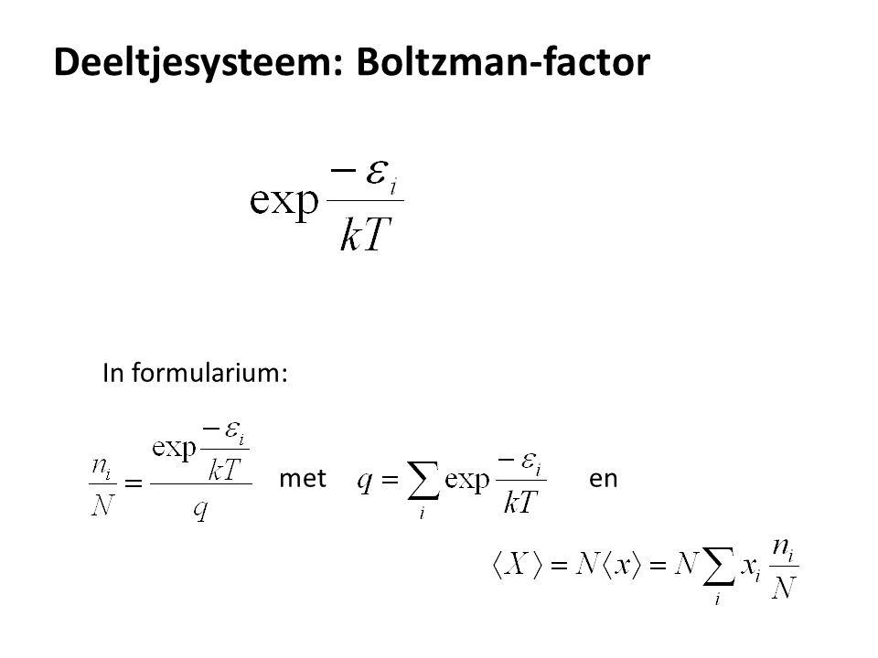 Deeltjesysteem: Boltzman-factor In formularium: met en