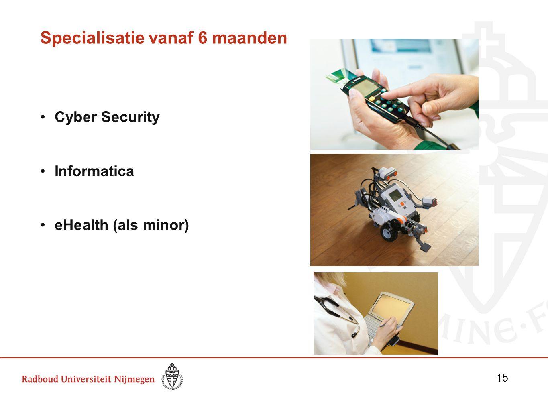 Specialisatie vanaf 6 maanden Cyber Security Informatica eHealth (als minor) 15