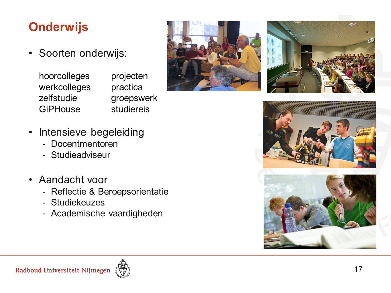 Onderwijs Soorten onderwijs: hoorcolleges projecten werkcolleges practica zelfstudie groepswerk GiPHouse studiereis Intensieve begeleiding -Docentment