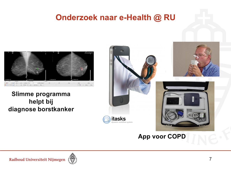 Onderzoek naar e-Health @ RU App voor COPD Slimme programma helpt bij diagnose borstkanker 7 7