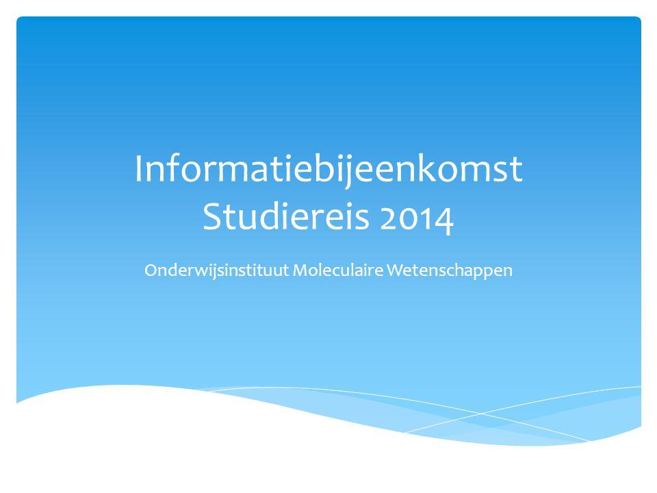 (Mailinglijst rond laten gaan)  De studiereiscommissie 2014  Wat is de studiereis.