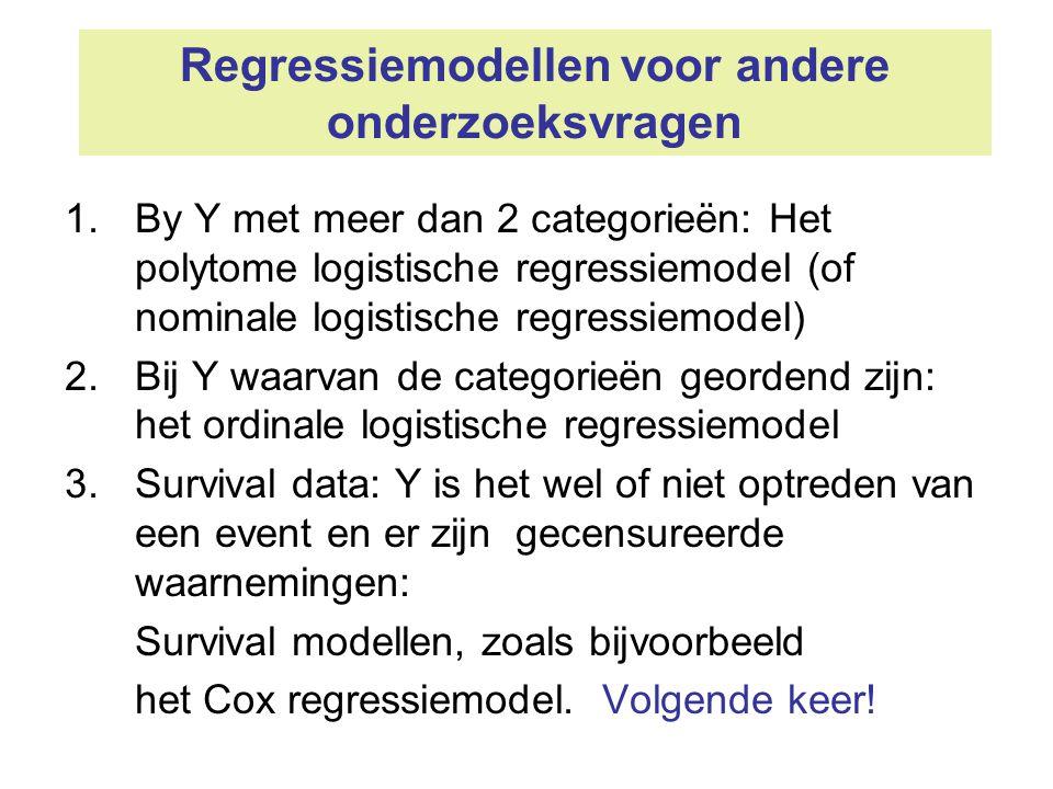 Regressiemodellen voor andere onderzoeksvragen 1.By Y met meer dan 2 categorieën: Het polytome logistische regressiemodel (of nominale logistische reg
