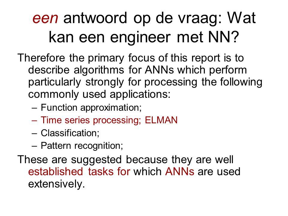 een antwoord op de vraag: Wat kan een engineer met NN.