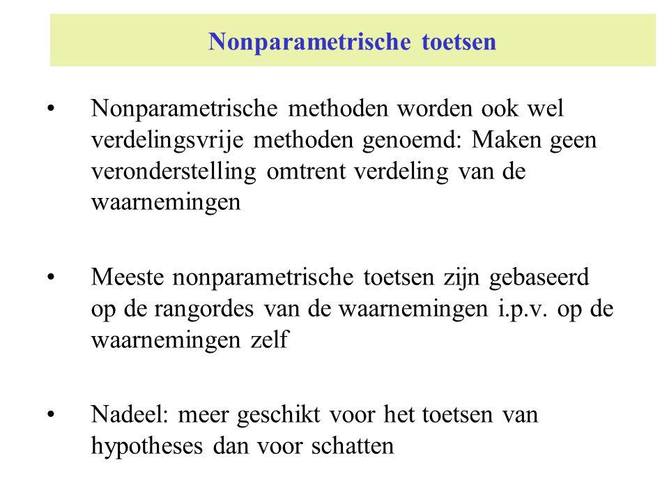 Nonparametrische toetsen Nonparametrische methoden worden ook wel verdelingsvrije methoden genoemd: Maken geen veronderstelling omtrent verdeling van