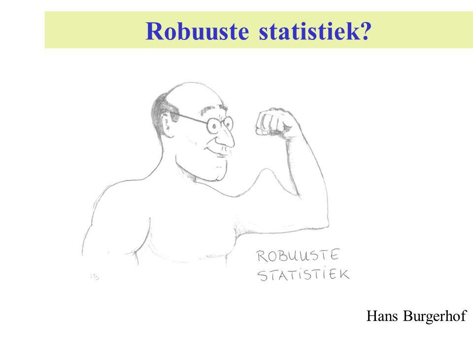 4 Wat is robuuste statistiek Methoden die robuust zijn tegen schendingen van modelveronderstellingen zoals normaliteit, covariantie structuren en lineaire verbanden.