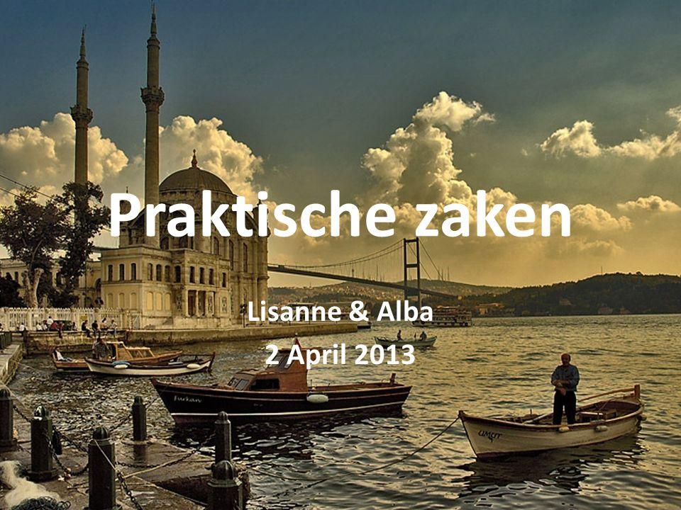 Praktische zaken Lisanne & Alba 2 April 2013