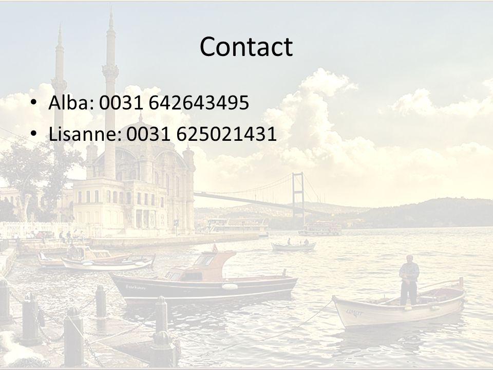 Contact Alba: 0031 642643495 Lisanne: 0031 625021431