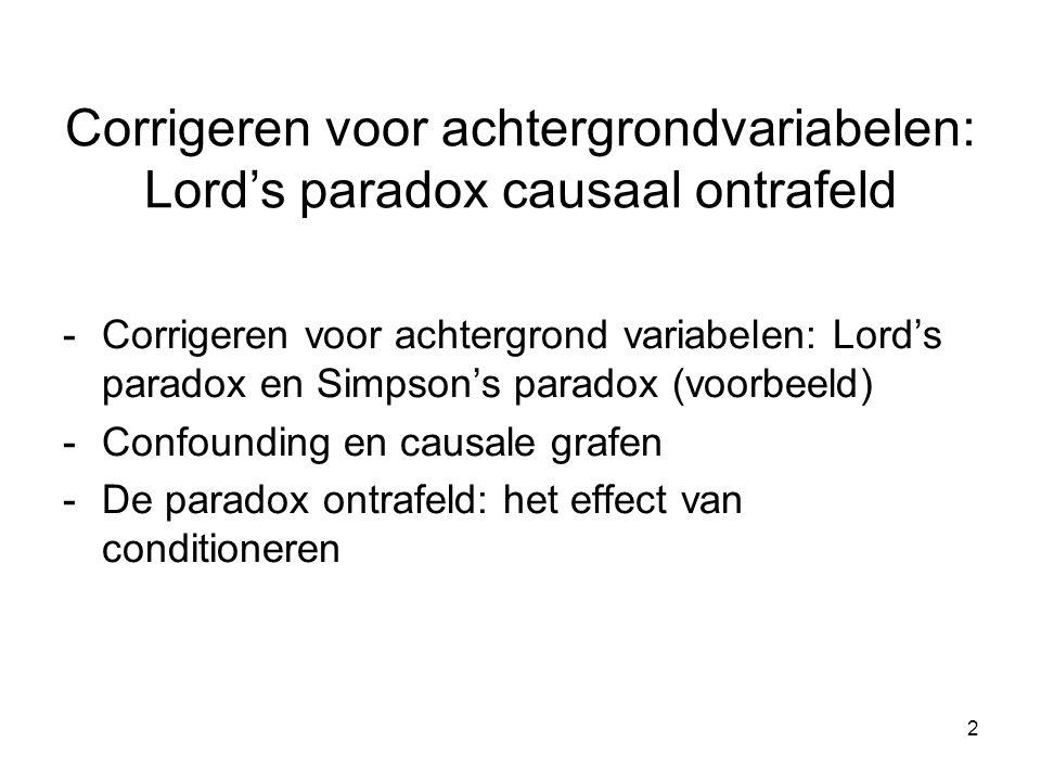 3 Lord's paradox (en Simpson's, Berkson's en andere paradoxen) Paradox (Van Dale): schijnbare tegenstrijdigheid Lord's paradox: het effect van een variabele op een andere in subgroepen verandert van richting ten opzichte van het effect in de hele groep (Simpson's paradox, suppressie effect,...) Of: Na statistische correctie voor een extra achtergrondvariabele verandert het effect van een andere variabele van richting