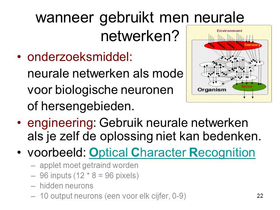 22 wanneer gebruikt men neurale netwerken.
