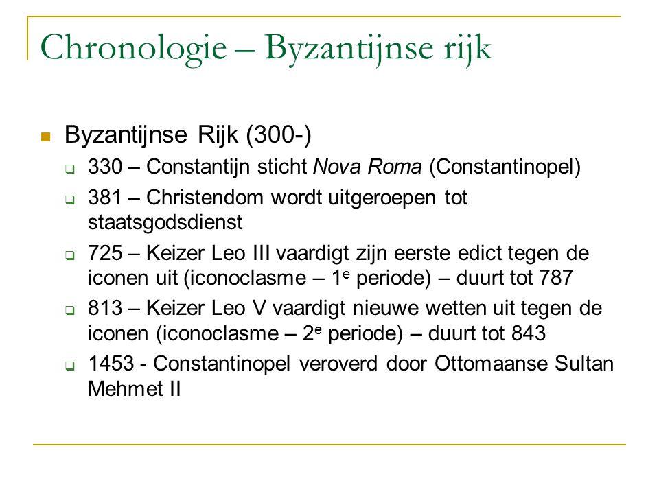 Chronologie – Byzantijnse rijk Byzantijnse Rijk (300-)  330 – Constantijn sticht Nova Roma (Constantinopel)  381 – Christendom wordt uitgeroepen tot