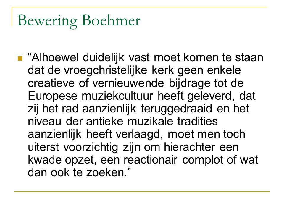 """Bewering Boehmer """"Alhoewel duidelijk vast moet komen te staan dat de vroegchristelijke kerk geen enkele creatieve of vernieuwende bijdrage tot de Euro"""