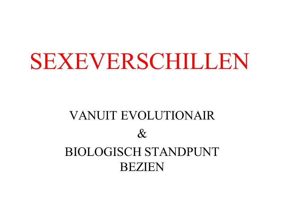 SEXEVERSCHILLEN VANUIT EVOLUTIONAIR & BIOLOGISCH STANDPUNT BEZIEN