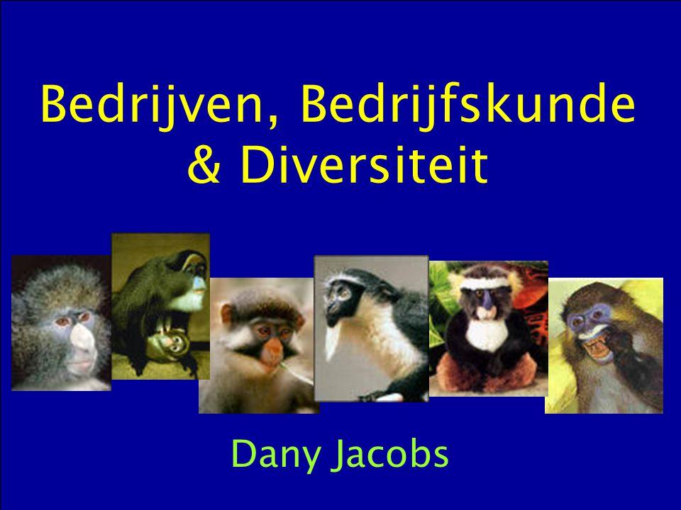 Bedrijven, Bedrijfskunde & Diversiteit Dany Jacobs