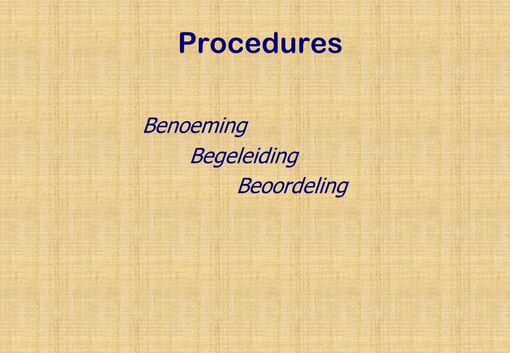 Procedures Benoeming Begeleiding Beoordeling