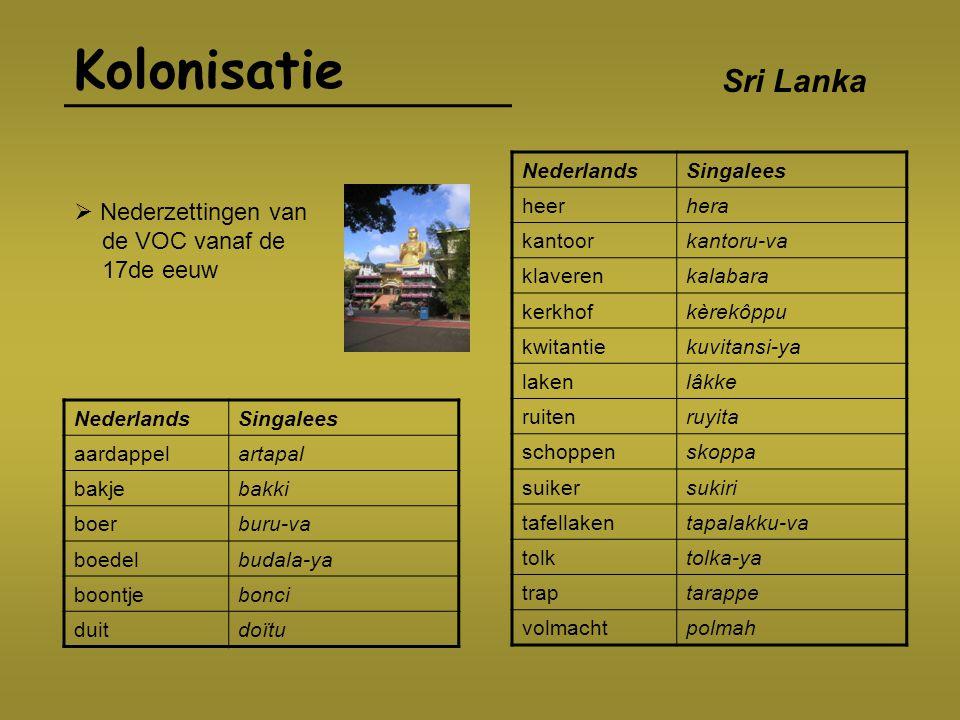 Kolonisatie Suriname NederlandsSranan Tongo commissariskomsari gemakkelijkkumakriki getuigekotoygi kaas, kastkasi  17de eeuw in ruil voor Nieuw Amsterdam.
