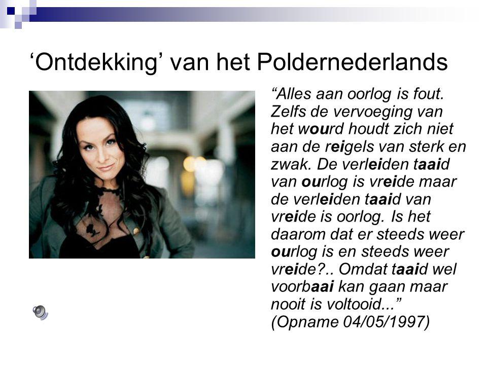 Sprekers van het Poldernederlands Isabelle Brinkman - geboren 1972 te A'dam - presentatrice voor o.a.