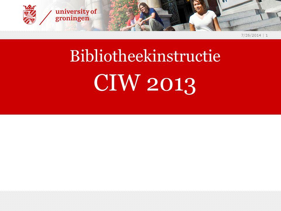 7/26/2014 | 1 Bibliotheekinstructie CIW 2013 archeologie2013