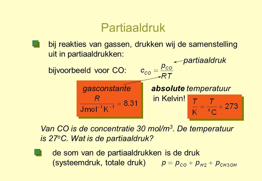 Partiaaldruk bij reakties van gassen, drukken wij de samenstelling uit in partiaaldrukken: bijvoorbeeld voor CO: partiaaldruk gasconstanteabsolute tem