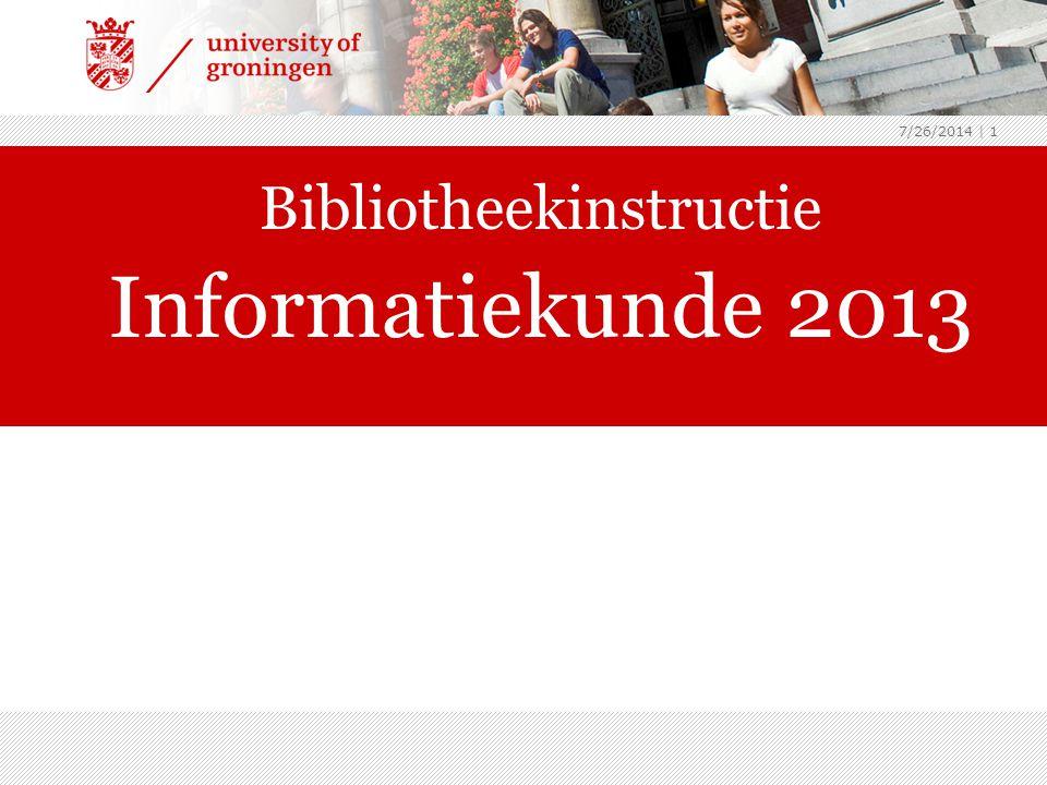7/26/2014 | 1 Bibliotheekinstructie Informatiekunde 2013 archeologie2013