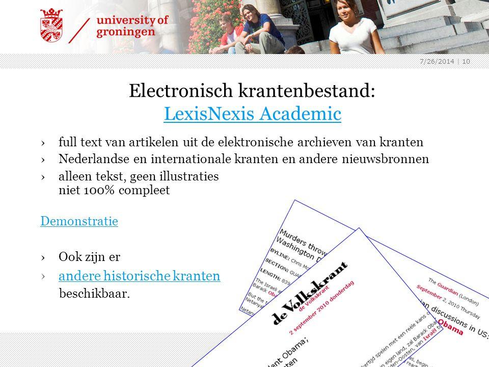 7/26/2014 | 10 Electronisch krantenbestand: LexisNexis Academic LexisNexis Academic ›full text van artikelen uit de elektronische archieven van krante