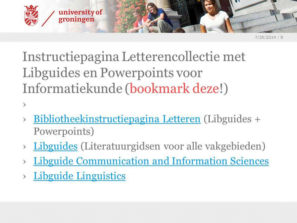 Instructiepagina Letterencollectie met Libguides en Powerpoints voor Informatiekunde (bookmark deze!) › ›Bibliotheekinstructiepagina Letteren (Libguid