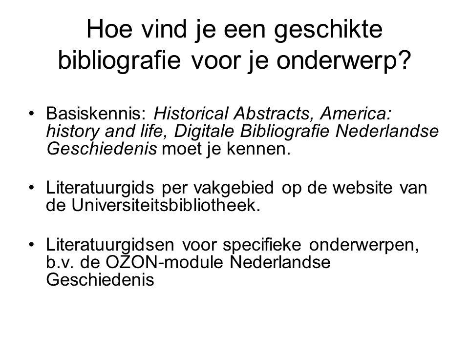 Hoe vind je een geschikte bibliografie voor je onderwerp.