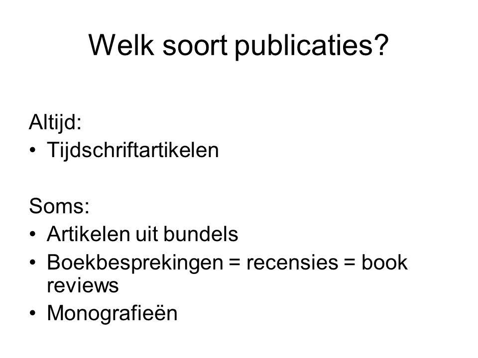 Welk soort publicaties.