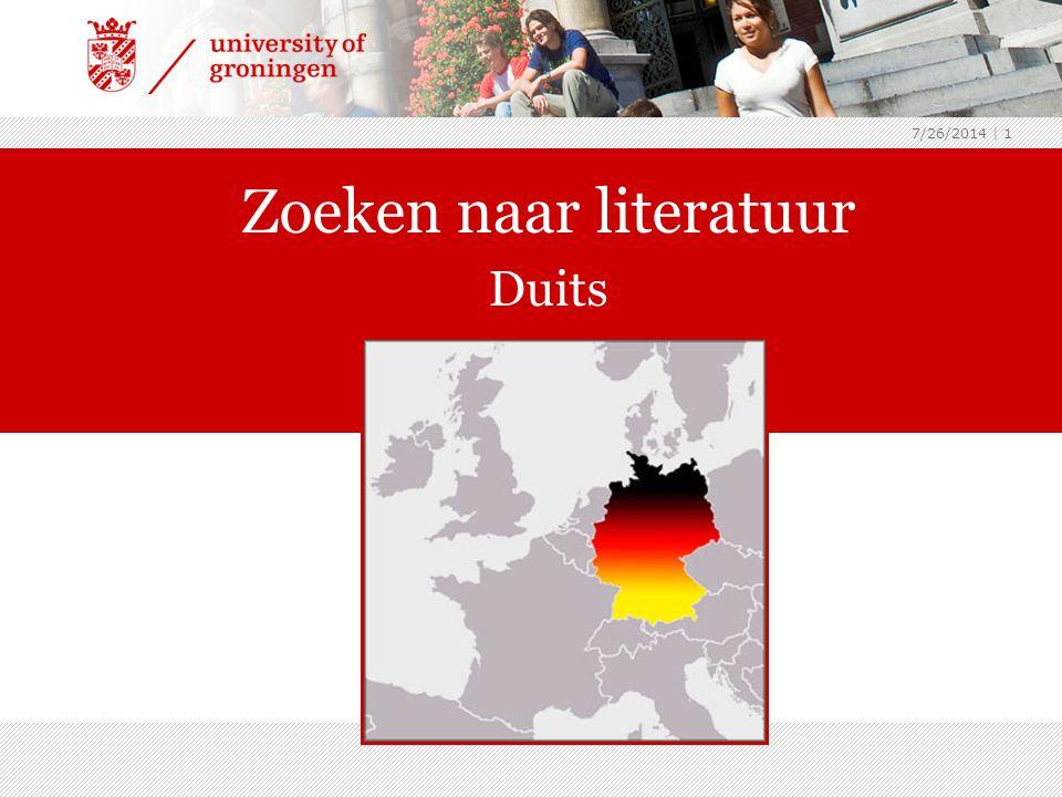 7/26/2014 | 1 Zoeken naar literatuur Duits