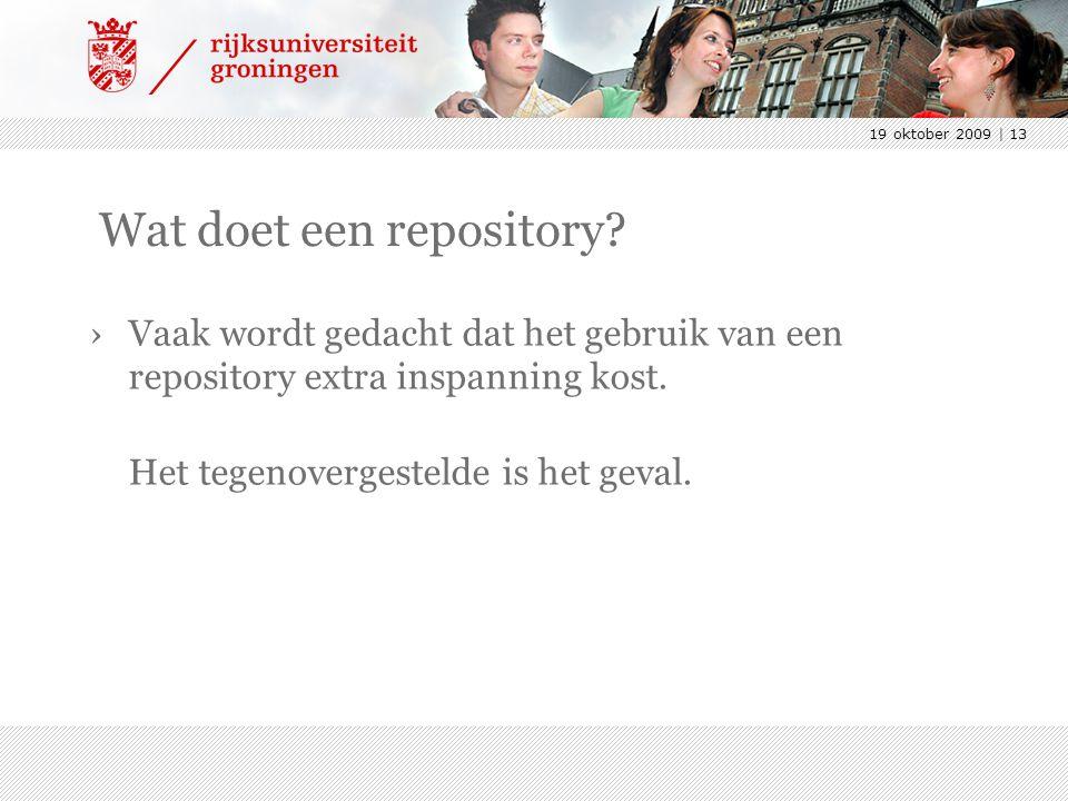 19 oktober 2009 | 13 Wat doet een repository? ›Vaak wordt gedacht dat het gebruik van een repository extra inspanning kost. Het tegenovergestelde is h