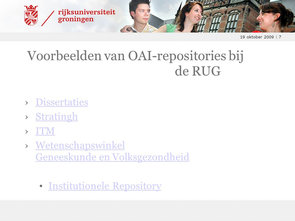 19 oktober 2009 | 8 Wat is een repository?