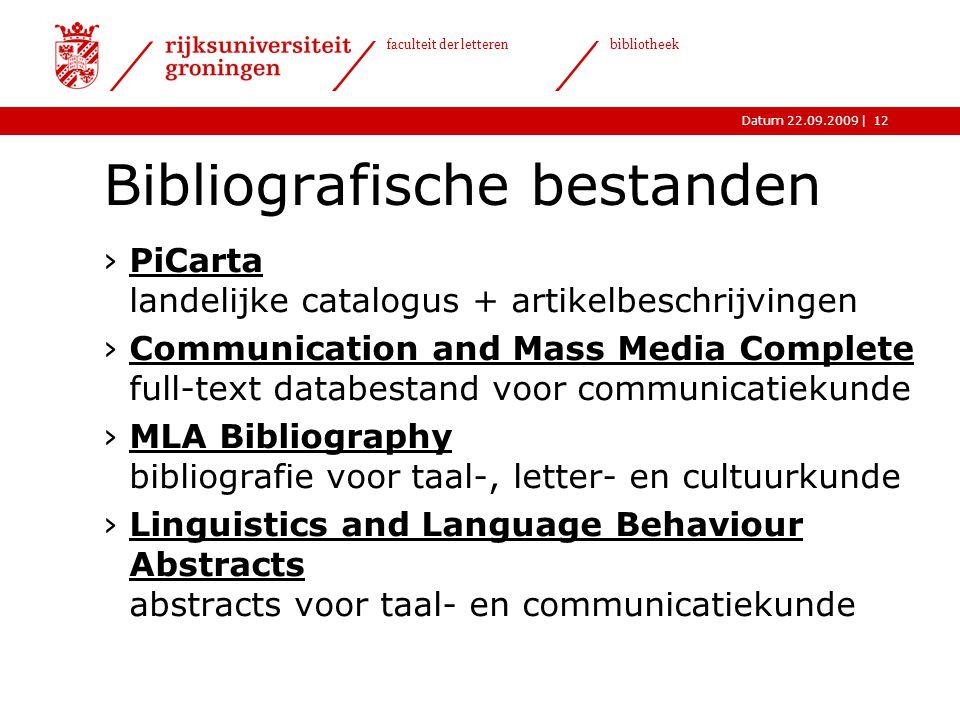 |Datum 22.09.2009 faculteit der letteren bibliotheek 12 Bibliografische bestanden ›PiCarta landelijke catalogus + artikelbeschrijvingenPiCarta ›Commun