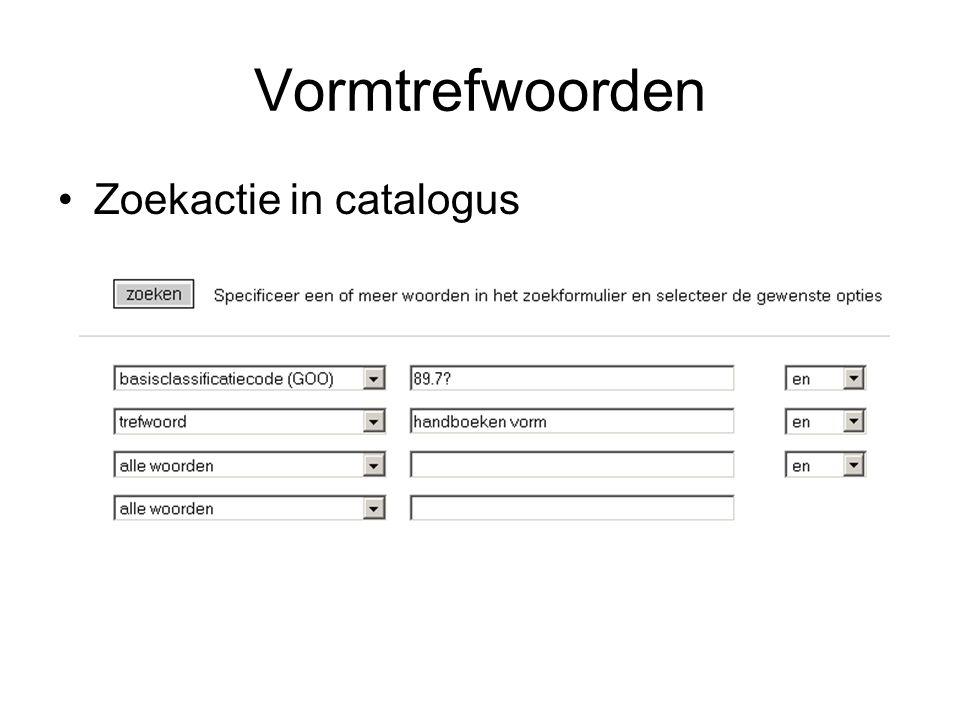 Vormtrefwoorden Zoekactie in catalogus