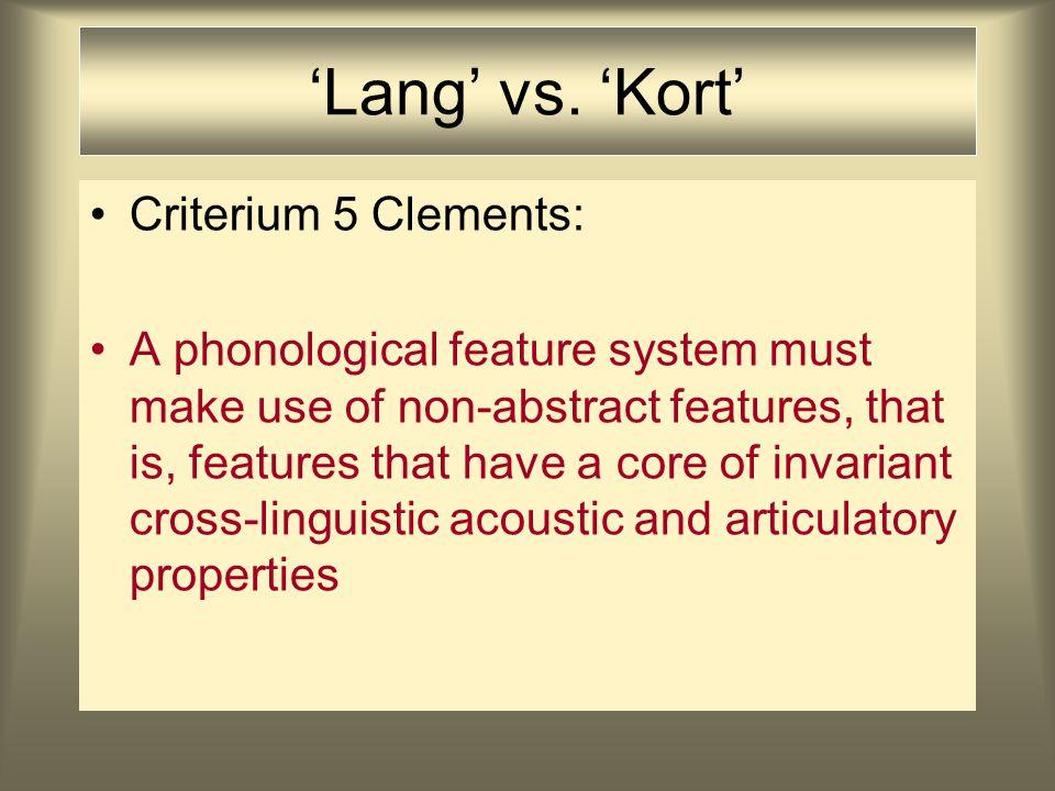Feature Geometry 2D contin.nasal strid. velar alveolar labial CV-tier root tier lar.