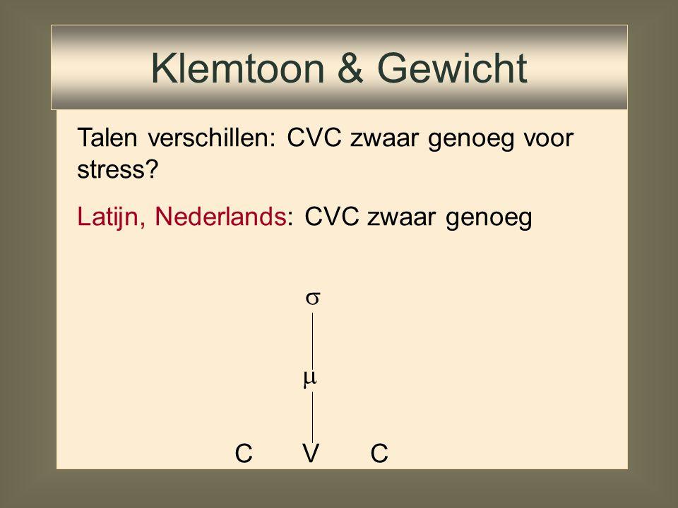 Talen verschillen: CVC zwaar genoeg voor stress? Klemtoon & Gewicht