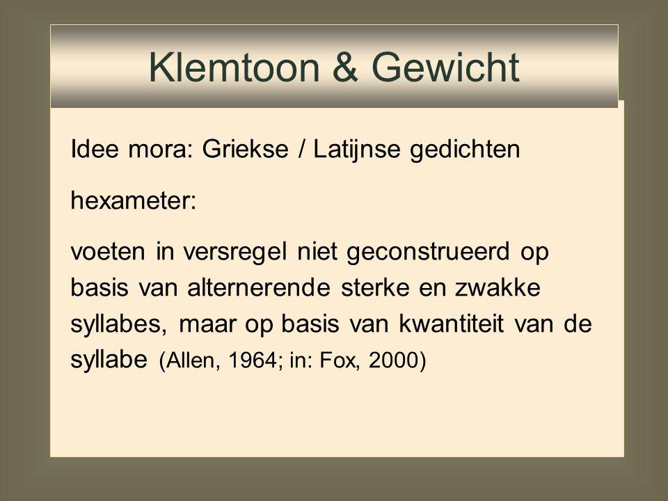 Idee mora: Griekse / Latijnse gedichten hexameter: Klemtoon & Gewicht