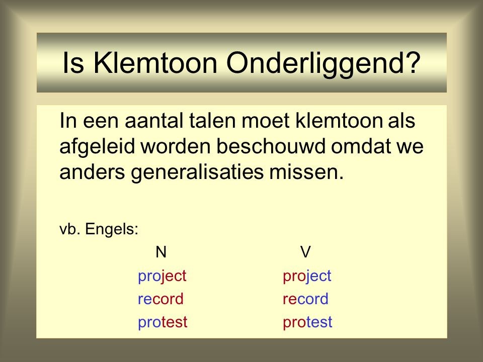Klemtoonfeature voor /a/ (2) /a/ in paleis - high +low -round. -stress