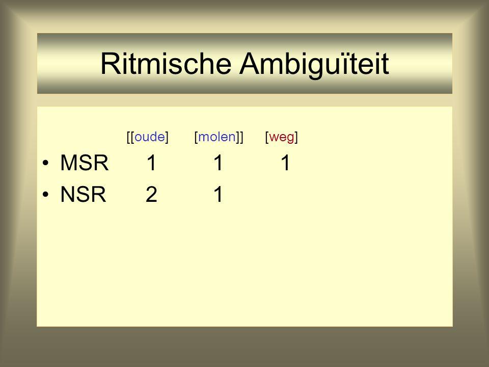 Ritmische Ambiguïteit [oude] [molen] [weg] MSR 1 1 1