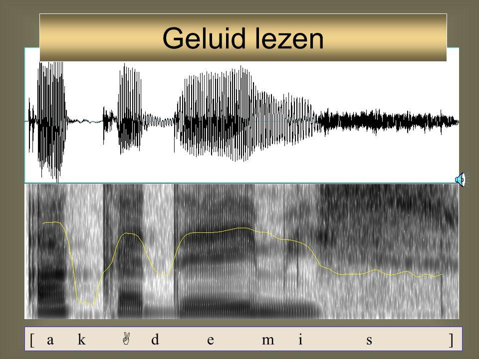 94 [k] [d] [m] [s] - sluiting - release-ruis locus freq. 2700 Hz stemloze obstruent, velair -sluiting - voice bar - korte release - locus freq. 1700 H