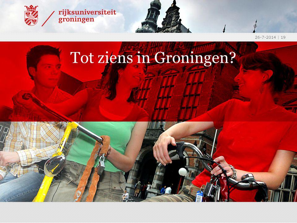 26-7-2014 | 19 Tot ziens in Groningen?