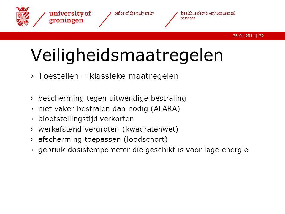| office of the university health, safety & environmental services 26-01-201122 Veiligheidsmaatregelen ›Toestellen – klassieke maatregelen ›beschermin
