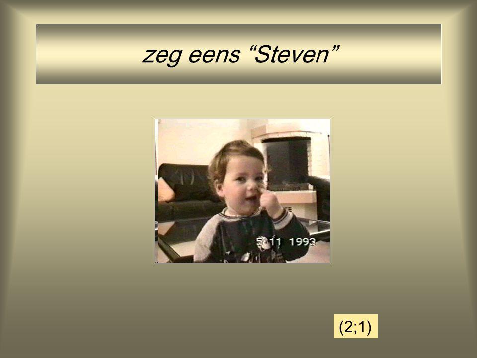 """zeg eens """"Steven"""" (2;1)"""