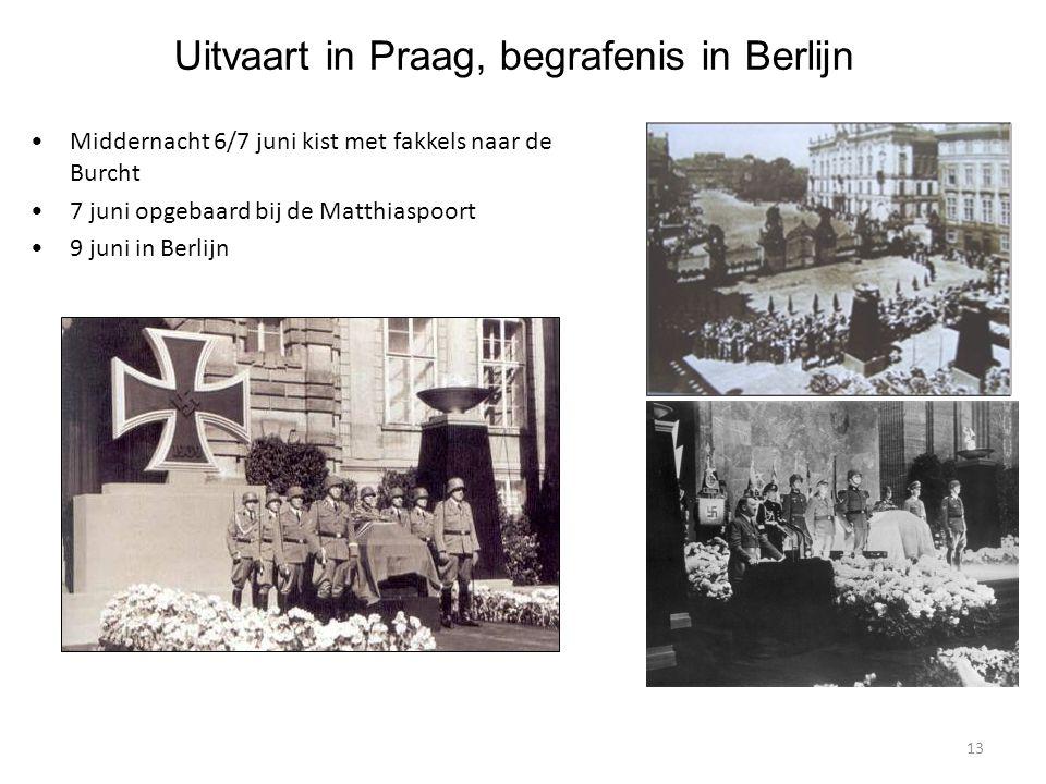 13 Uitvaart in Praag, begrafenis in Berlijn Middernacht 6/7 juni kist met fakkels naar de Burcht 7 juni opgebaard bij de Matthiaspoort 9 juni in Berlijn