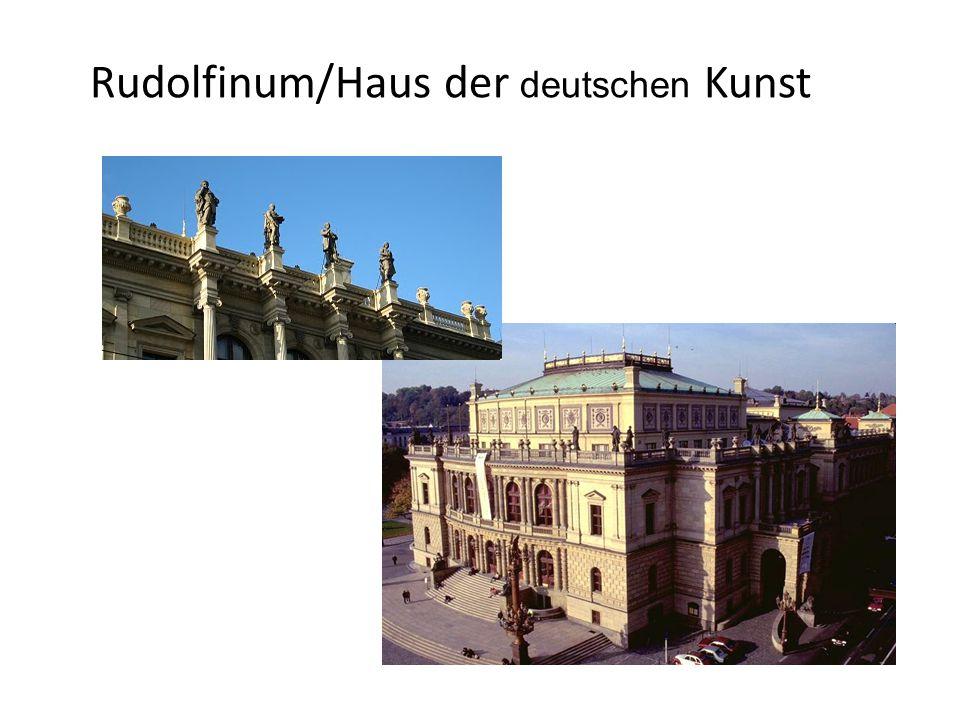 Rudolfinum/Haus der deutschen Kunst
