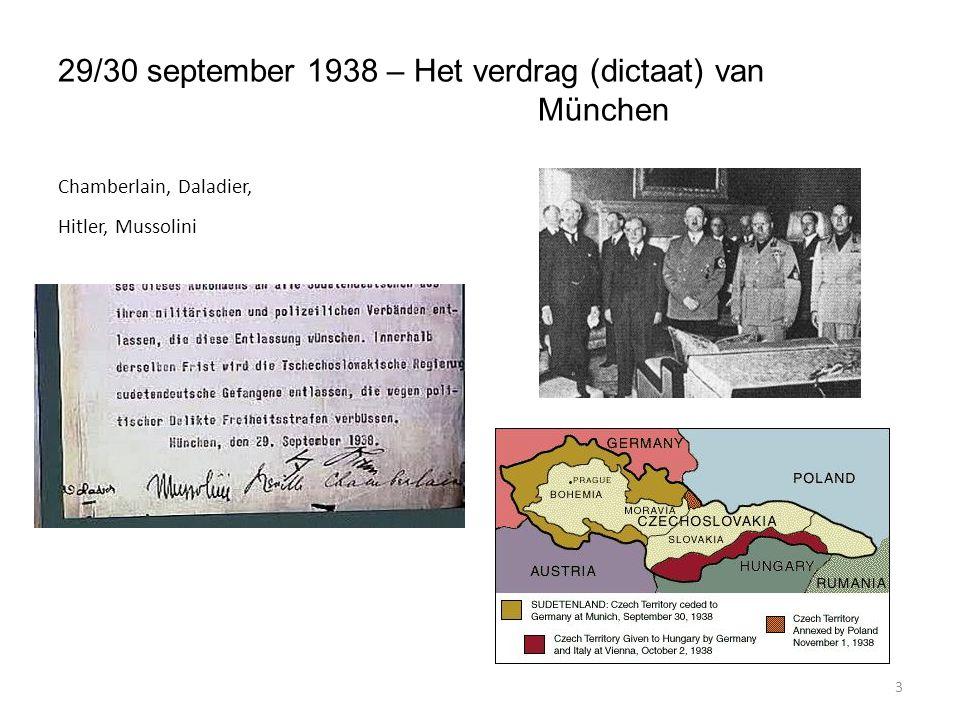 3 29/30 september 1938 – Het verdrag (dictaat) van München Chamberlain, Daladier, Hitler, Mussolini
