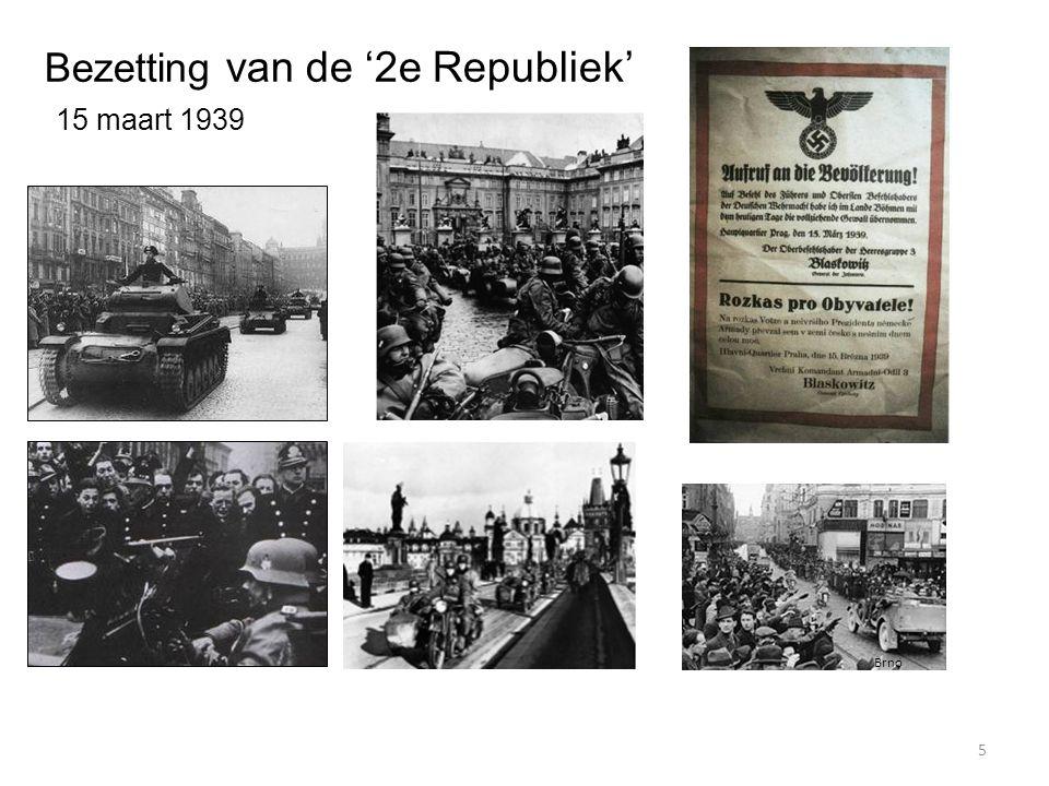 5 Bezetting van de '2e Republiek' 15 maart 1939 Brno