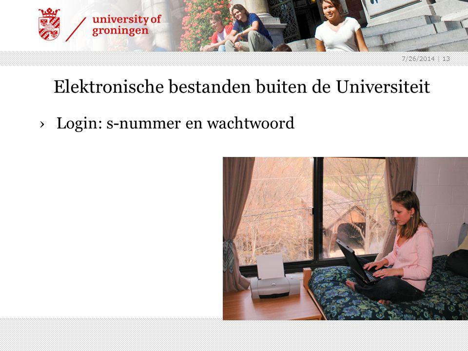 7/26/2014 | 13 Elektronische bestanden buiten de Universiteit ›Login: s-nummer en wachtwoord
