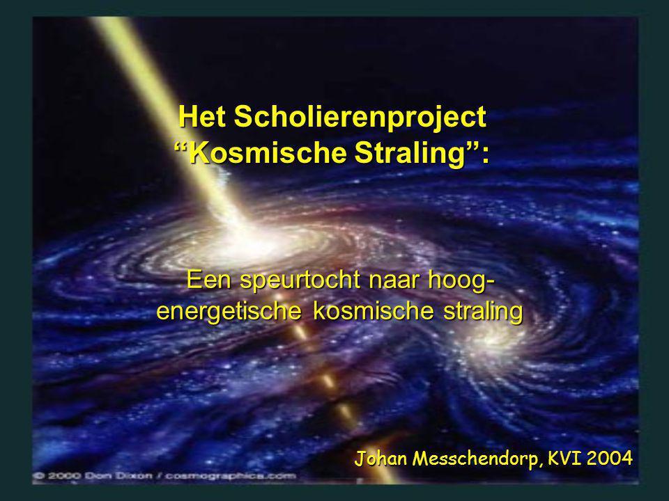 1)Outreach naar middelbare scholieren 2)Grootschalig experiment: meten van hoog-energetische kosmische straling 3)Nationaal project (HISPARC): Amsterdam, Nijmegen, Utrecht, Leiden, Groningen Het project