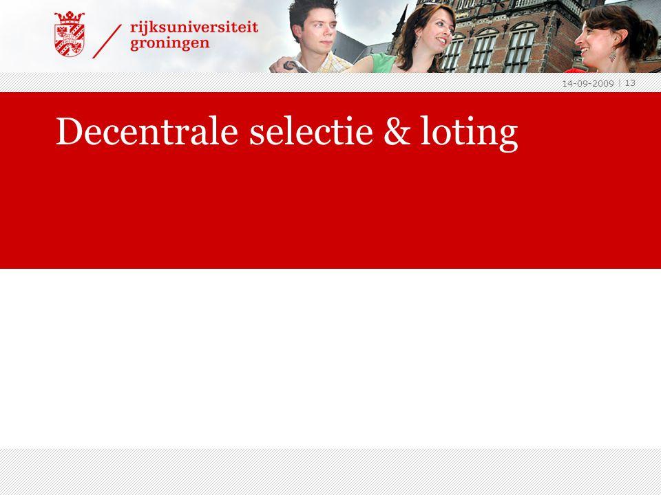 Decentrale selectie & loting 14-09-2009 | 13